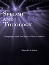 Speech and theology: language and the logic of Incarnation
